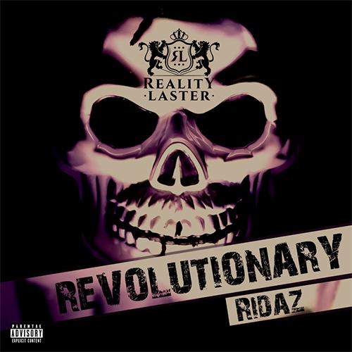 Revolutionary Ridaz3 - 500x500